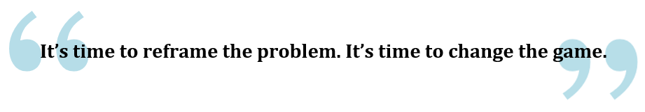 pullquote on reframing the problem